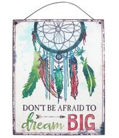 Don´t be afraid to dream BIG - Dreamcatcher Metal Sign 24x19cm