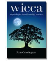 Wicca – Vägledning för den självständiga utövaren