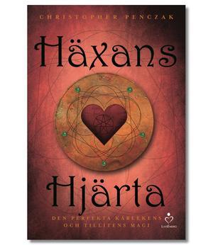 Häxans hjärta : den perfekta kärlekens och tillitens magi