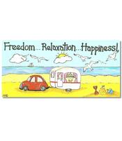 Happy Sign - Freedom... Relaxation... Happiness!