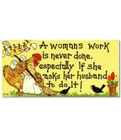 Happy Sign - A Womans Work