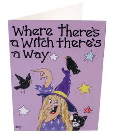 Greeting Card - Where there´s a Witch there´s a Way