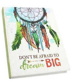 Don´t be afraid to dream BIG - Dreamcatcher Notebook