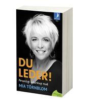Du leder! personligt ledarskap med Mia Törnblom