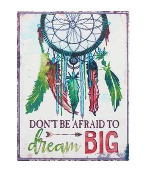 Don´t be afraid to dream BIG - Dreamcatcher Metal Magnet