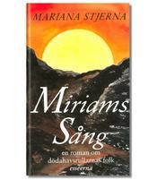 Miriams sång : En roman om dödahavsrullarnas folk esséerna